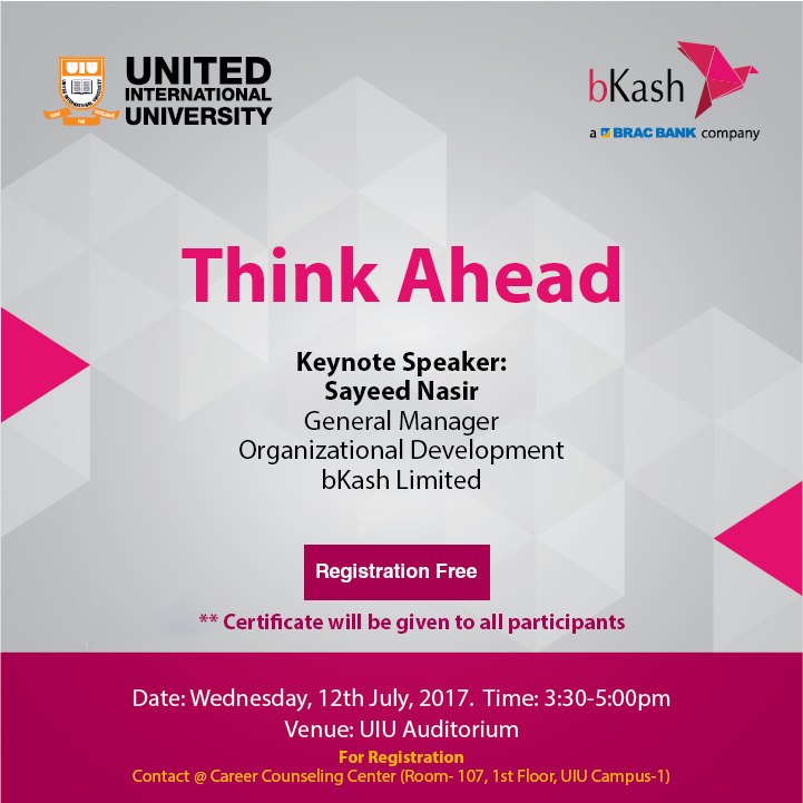 UIU & bKash Limited jointly Present 'Think Ahead' - United